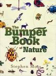 The Bumper Book of Nature: A User's Guide to the Great Outdoors