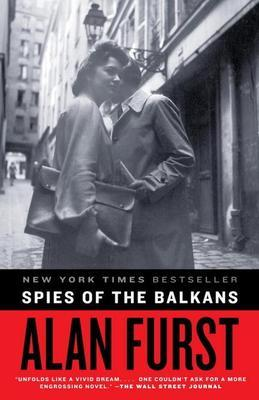 Spies of the Balkans: A Novel