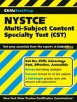 CliffsTestPrep NYSTCE Multi-Subject Content Specialty Test (CST): Multi-Subject Content Specialty Test (CST)