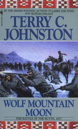Wolf Mountain Moon: The Plainsmen