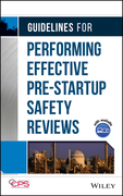 Guidelines for Performing Effective Pre-Startup Safety Reviews