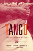 Tango: The Art History of Love