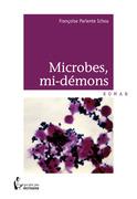 Microbes, mi-démons