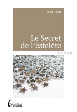Le Secret de l'esteléte