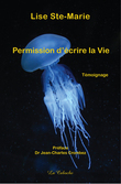 Permission d'écrire la Vie