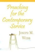 Preaching for the Contemporary Service