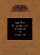 The New Interpreter's Handbook of Preaching