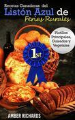 Recetas Ganadoras Del Listón Azul De Ferias Rurales: Platillos Principales, Guisados Y Vegetales