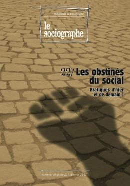 le Sociographe n°22 : Les obstinés du social