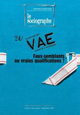 le Sociographe n°24 : VAE : faux-semblants ou vraies qualifications ?