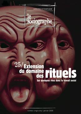 le Sociographe n°25 : Extension du domaine des rituels