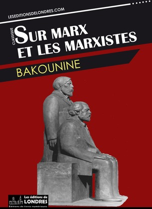 Sur Marx et les marxistes