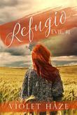 Refugio (Evie, #1)