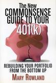 The New Commonsense Guide to Your 401(k): Rebuilding Your Portfolio from the Bottom Up