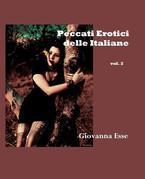 Peccati erotici delle Italiane Vol. 2
