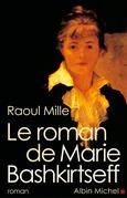 Le Roman de Marie Bashkirtseff