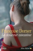 La Douceur assassine