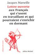 Lettre ouverte aux Français qui s'usent en travaillant et qui pourraient s'enrichir en dormant