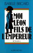 Moi, Léon, fils de l'empereur
