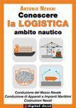 Conoscere la LOGISTICA - Opzione Nave