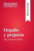 Orgullo y prejuicio de Jane Austen (Guía de lectura)