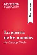 La guerra de los mundos de George Wells (Guía de lectura)