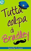 Tutta colpa di Bradley