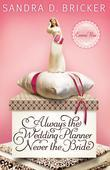 Always the Wedding Planner, Never the Bride: Another Emma Rae Creation
