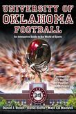 University of Oklahoma Football: An Interactive Guide to the World of Sports