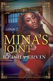Mina's Joint: Triple Crown Collection
