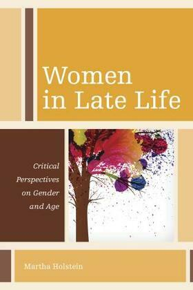 Women in Late Life: Critical Perspectives on Gender and Age