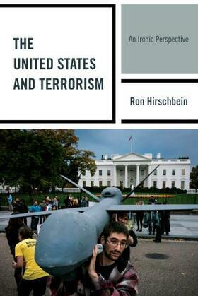 The United States and Terrorism: An Ironic Perspective