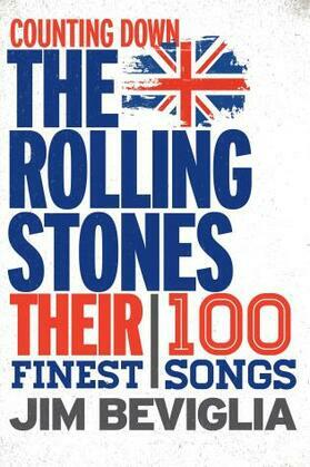 Counting Down the Rolling Stones: Their 100 Finest Songs