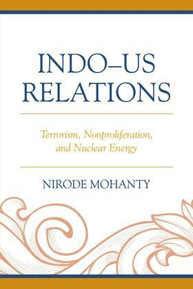 Indo-US Relations: Terrorism, Nonproliferation, and Nuclear Energy