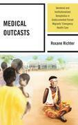 Medical Outcasts: Gendered and Institutionalized Xenophobia in Undocumented Forced Migrants' Emergency Health Care