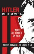 Hitler in the Movies: Finding Der Führer on Film