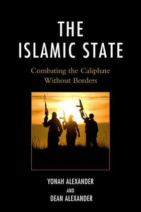 The Islamic State: Combating The Caliphate Without Borders