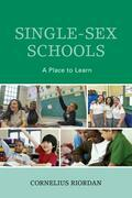 Single-Sex Schools: A Place to Learn
