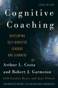 Cognitive Coaching: Developing Self-Directed Leaders and Learners