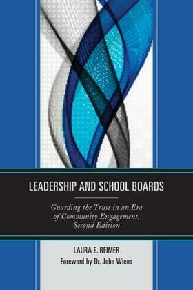 Leadership and School Boards: Guarding the Trust in an Era of Community Engagement