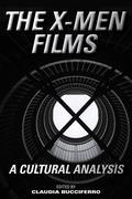 The X-Men Films: A Cultural Analysis