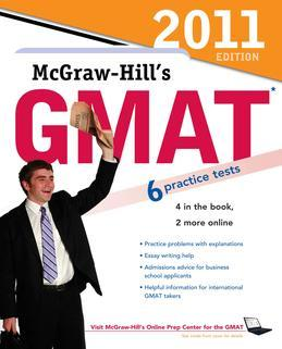 McGraw-Hill's GMAT, 2011 Edition