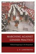 Marching against Gender Practice: Political Imaginings in the Basqueland