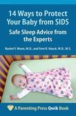 14 Ways to Protect Your Baby from SIDS: Safe Sleep Advice from the Experts