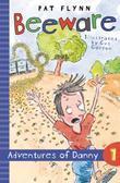 Beeware: Adventures of Danny Book 1