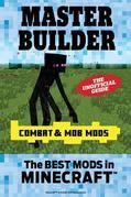 Master Builder Combat & Mob Mods: The Best Mods in Minecraft©¿