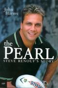 The Pearl: Steve Renouf's Story