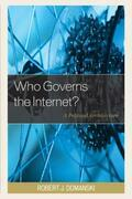 Who Governs the Internet?: A Political Architecture