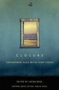 Closure: Contemporary Black British Short Stories