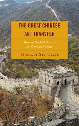 The Great Chinese Art Transfer: How So Much of China's Art Came to America